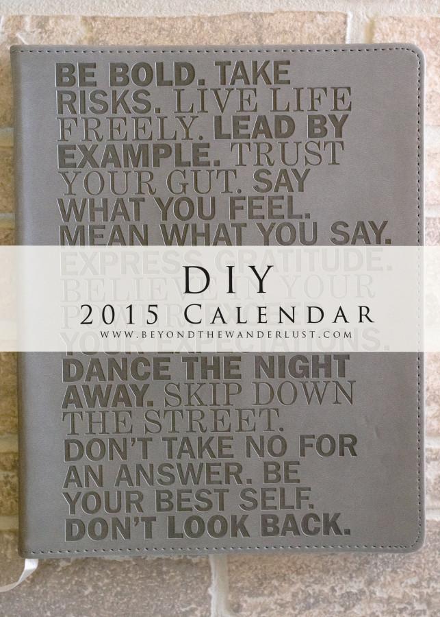Beyond the Wanderlust DIY Calendar