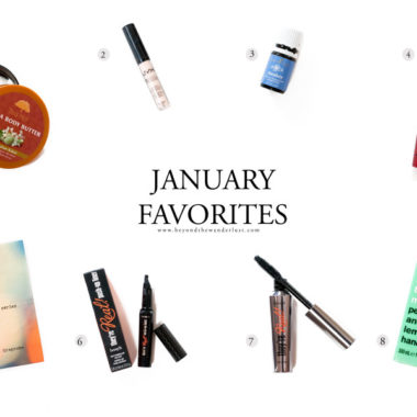 january beauty favorites, beyond the wanderlust