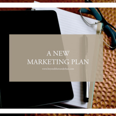 a new marketing plan beyondthewanderlust