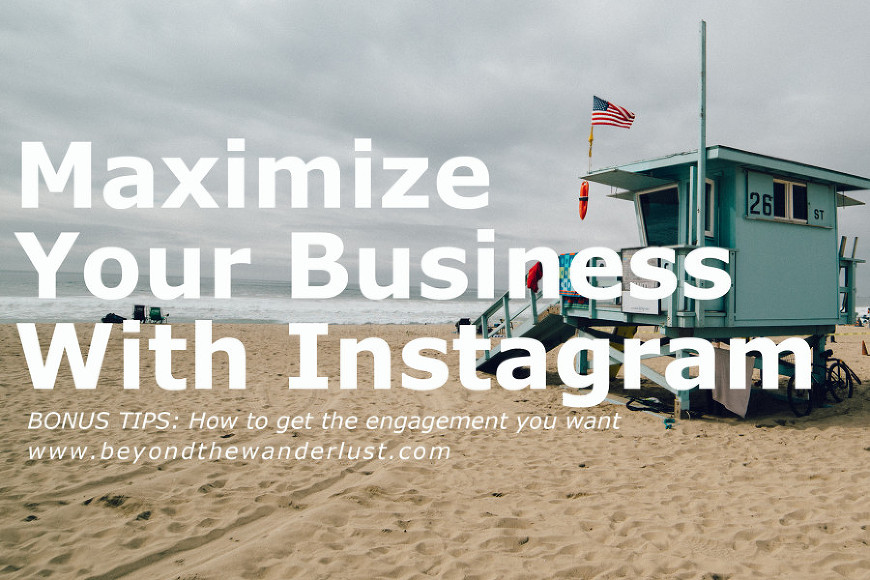 Beyond the Wanderlust Instagram for Business