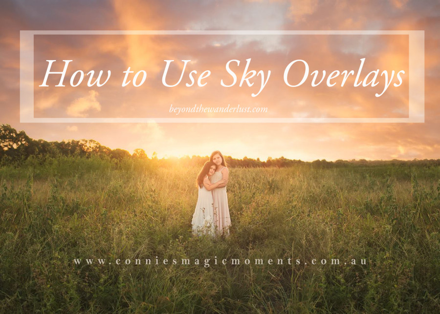 How to Use Sky Overlays Beyond the Wanderlust