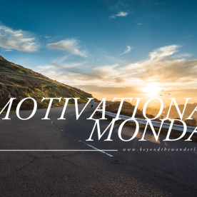 Motivational Monday family memories and business beyond the wanderlust