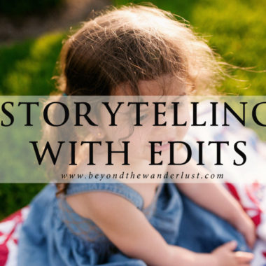 Storytelling with Edits Beyond the Wanderlust